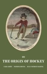 On the Origin of Hockey