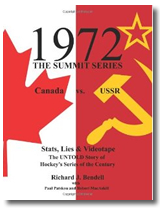 1972: The Summit Series, Canada vs. USSR - Stats, Lies & Videotape
